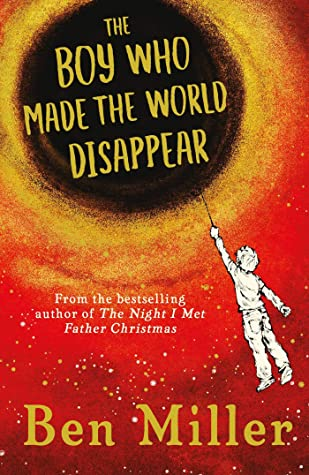 Middle Grade on Monday: The Boy Who Made the World Disappear – BenMiller